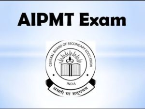 AIPMT NEET 2018 AIPMT NEET 2017 Application Form Fees Eligibility Criteria Exam Dates Pattern Syllabus Results Admit Card Question Paper Answer Key