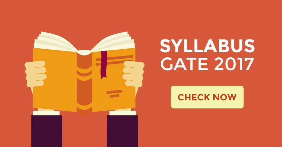 GATE 2017 Syllabus Syllabi GRADUATE APTITUDE TEST IN ENGINEERING 2017