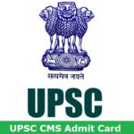 CMS Admit Card 2018 UPSC Combined Medical Services Exam Download