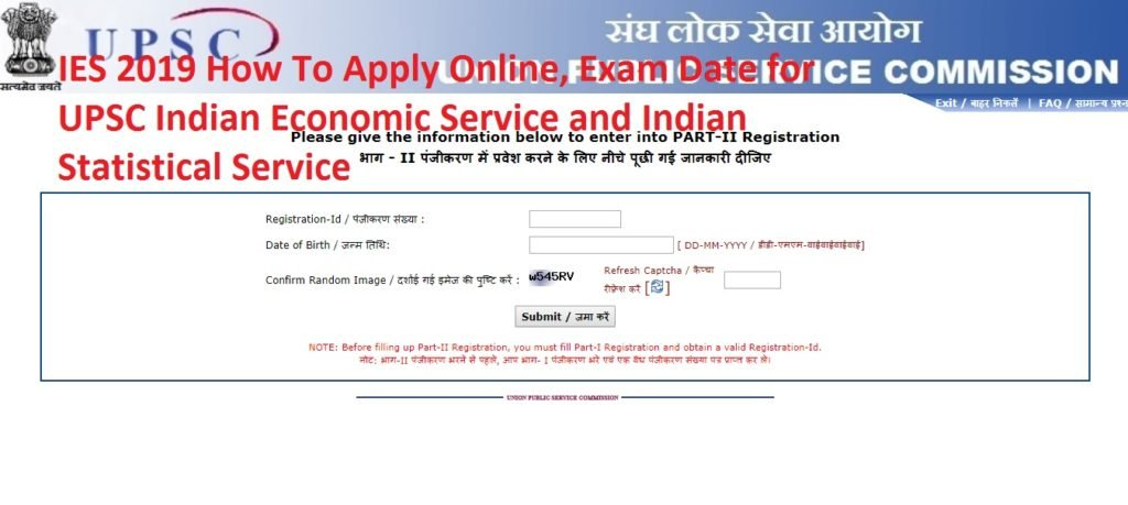 IES 2019 How To Apply Online, Exam Date for UPSC Indian Economic Service and Indian Statistical Service