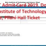 BITSAT Admit Card 2019, Download Birla Institute of Technology and Science, Pilani Hall Ticket