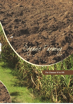 Organic Farming NCERT Agriculture Book Class 6, 7, 8 PDF Download